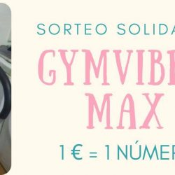 Sorteo solidario plataforma vibratoria GYM VibroMAX